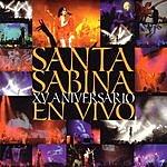 Santa Sabina XV Aniversario En Vivo