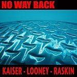 Henry Kaiser No Way Back