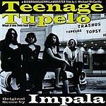 Impala Teenage Tupelo Movie Soundtrack