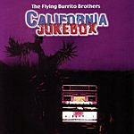 The Flying Burrito Brothers California Jukebox