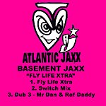 Basement Jaxx Fly Life Xtra (3-Track Remix Maxi Single)