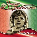 Amalia Mendoza Nuestra Tradición