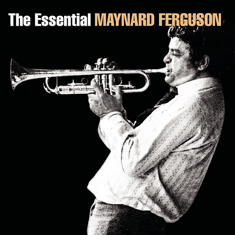 Cover Art: The Essential Maynard Ferguson