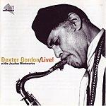 Dexter Gordon Live! At The Montmartre