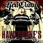 RedCloud Hawthorne's Most Wanted