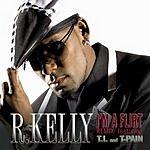 R. Kelly I'm A Flirt (Remix) (Main Version) (Single)