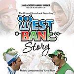 Yuval Ron West Bank Story: The Original Soundtrack Recording (With Bonus Tracks)