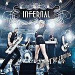 Infernal I Won't Be Crying (Beatfreakz Club Mix) (Single)