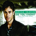 Enrique Iglesias Do You Know? (The Ping Pong Song) (3-Track Maxi-Single)