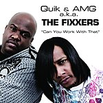DJ Quik Can You Work With That? (Single) (Edited)
