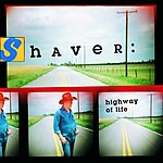 Shaver Highway Of Life