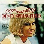 Dusty Springfield Ooooooweeee!