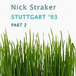 Nick Straker Stuttgart 93 (Part 2)