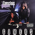 The Conscious Daughters Gamers (Parental Advisory)
