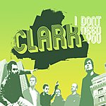 Clark I Don't Need You / Be With Me