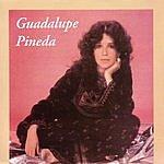 Guadalupe Pineda Guadalupe Pineda