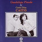 Guadalupe Pineda Guadalupe Pineda & Carlos Díaz 'Caito'