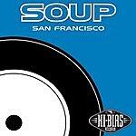 Soup San Francisco EP