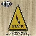 Static Vengence, The Stomp, The Siege (3-Track Maxi Single)