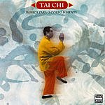 Danilo Tomic Tai Chi - Songs For The Body And Mind