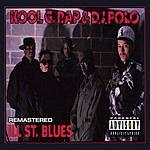 Kool G Rap Ill Street Blues (Parental Advisory)(4-Track Remix Maxi Single)