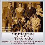 Katharine Whalen A Christmas Family Tragedy: Legends Of The 1929 Lawson Family Murders (2-Track Single)