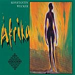 Konstantin Wecker Afrika/Sage Nein (Single)