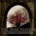 The Dear Hunter Act II: The Meaning Of, And All Things Regarding Ms. Leading