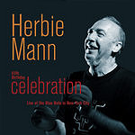Herbie Mann 65th Birthday Celebration: Live At The Blue Note In New York City
