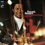 Frank Foster Manhattan Fever