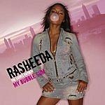 Rasheeda My Bubble Gum (Single)