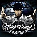 Tony Touch Reggaetony 2 (Parental Advisory)