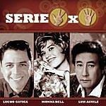Lucho Gatica Serie 3 X 4:  Lucho Gatica, Monna Bell & Luis Aguile