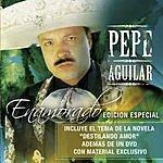 Pepe Aguilar Por Amarte/Insoportablemente Bella (3-Track Maxi-Single)