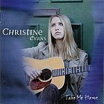 Christine Evans Take Me Home