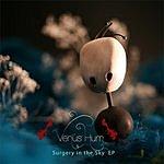 Venus Hum Surgery In The Sky EP