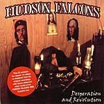 Hudson Falcons Desperation And Revolution