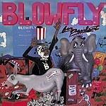 Blowfly Blowfly For President