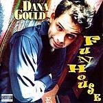 Dana Gould Funhouse (Parental Advisory)