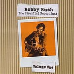 Bobby Rush The Essential Recordings Vol.1