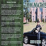 Tom Mathis Now & Then