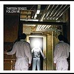 Thirteen Senses Follow Me (3-Track Maxi-Single)