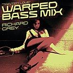Richard Grey Tainted Love (Warped Bass Mix) (3-Track Remix Maxi-Single)
