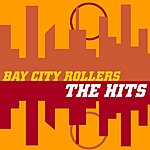 Bay City Rollers Bay City Rollers 'The Hits'