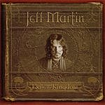 Jeff Martin Exile And The Kingdom