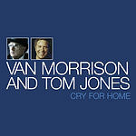 Van Morrison Cry For Home (Single)