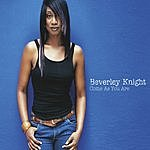 Beverley Knight Come As You Are (Single)