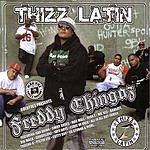 Freddychingaz Thizz Latin (Parental Advisory)