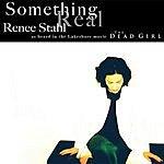 Renee Stahl Something Real (Single)