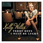 Kelly Willis Teddy Boys/I Must Be Lucky